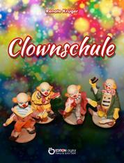 Clownschule - Erzählung