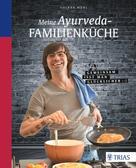 Volker Mehl: Meine Ayurveda-Familienküche ★★★★★