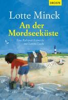 Lotte Minck: An der Mordseeküste ★★★★
