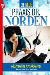 Die neue Praxis Dr. Norden 16 – Arztserie - Mysteriöse Krankheiten