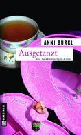 Anni Bürkl: Ausgetanzt ★★