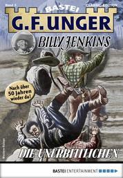 G. F. Unger Billy Jenkins 3 - Western - Die Unerbittlichen