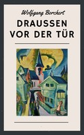 Wolfgang Borchert: Draußen vor der Tür ★★★★★
