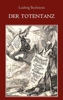 Ludwig Bechstein: Der Totentanz