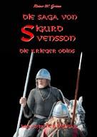 Rainer W. Grimm: Die Saga von Sigurd Svensson II ★★★★