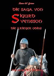 Die Saga von Sigurd Svensson II - Die Krieger Odins