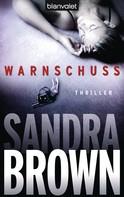 Sandra Brown: Warnschuss ★★★★