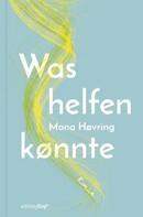 Mona Høvring: Was helfen könnte ★★★★