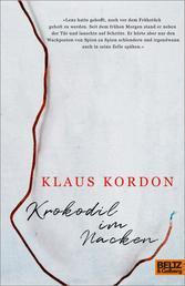 Krokodil im Nacken - Roman