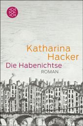 Die Habenichtse - Roman