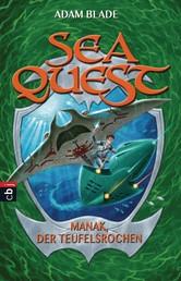 Sea Quest - Manak, der Teufelsrochen - Band 3