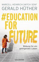 #Education For Future - Bildung für ein gelingendes Leben
