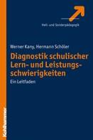 Werner Kany: Diagnostik schulischer Lern- und Leistungsschwierigkeiten ★★★