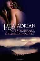 Lara Adrian: Sombras de medianoche