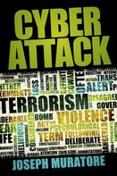 Jospeh Muratore: Cyber Attack