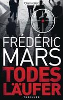 Frédéric Mars: Todesläufer ★★★★