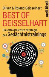 Best of Geisselhart - Die erfolgreichste Strategie des Gedächtnistrainings