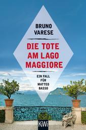 Die Tote am Lago Maggiore - Ein Fall für Matteo Basso