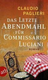 Das letzte Abendmahl für Commissario Luciani - Roman