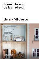 Llorenç Villalonga: Bearn o la sala de las muñecas