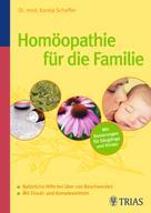 Karola Scheffer: Homöopathie für die Familie