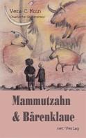 Vera C. Koin: Mammutzahn und Bärenklaue ★★★★