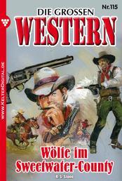 Die großen Western 115 - Wölfe im Sweetwater-County
