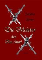 Sandra Gernt: Die Meister der Am'churi ★★★★