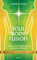 Jonette Crowley: Soul Body Fusion ★★★★