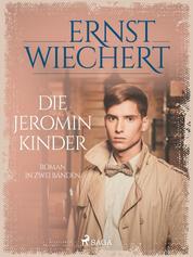 Die Jeromin-Kinder - Roman in zwei Bänden