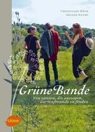 Christiane Büch: Grüne Bande ★★★★