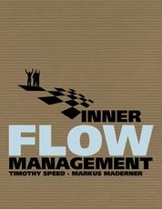 Inner Flow Management - Eine revolutionäre Methode im ganzheitlichen Management