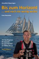 Franz Neumeier: Bis zum Horizont ... und noch ein wenig weiter ★★★★