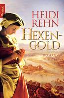Heidi Rehn: Hexengold ★★★★