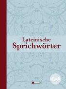 Helmut Werner: Lateinische Redensarten, Sprichwörter und Zitate