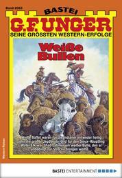 G. F. Unger 2063 - Western - Weiße Bullen