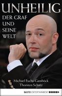 Michael Fuchs-Gamböck: Unheilig ★★★★