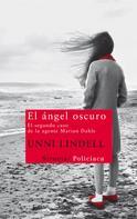 Unni Lindell: El ángel oscuro