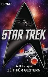 Star Trek: Zeit für Gestern - Roman