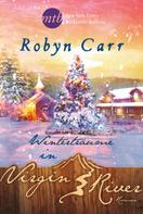 Robyn Carr: Winterträume in Virgin River ★★★★