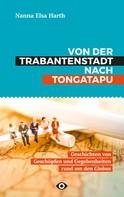 Nanna Harth: Von der Trabantenstadt nach Tongatapu
