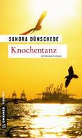 Sandra Dünschede: Knochentanz ★★★★