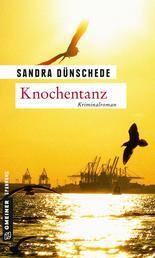 Knochentanz - Kriminalroman