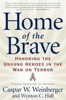 Caspar Weinberger: Home of the Brave