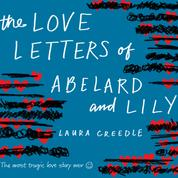 The Love Letters of Abelard and Lily (Unabridged)
