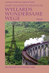 Wyllards wundersame Wege - Roman