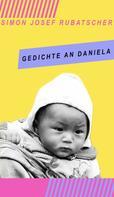 SImon Rubatscher: Gedichte an Daniela