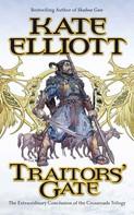 Kate Elliott: Traitors' Gate ★★★★