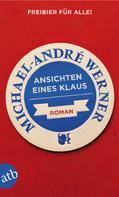 Michael-André Werner: Ansichten eines Klaus ★★★