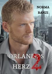Orlandos Herz - Teil 2